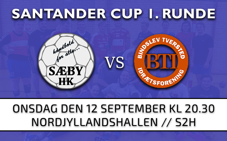 SANTANDER CUP 1. runde | Herrer<br>Sæby HK – Bindslev/Tversted IF